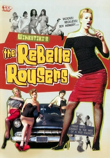 The Rebelle Rousers